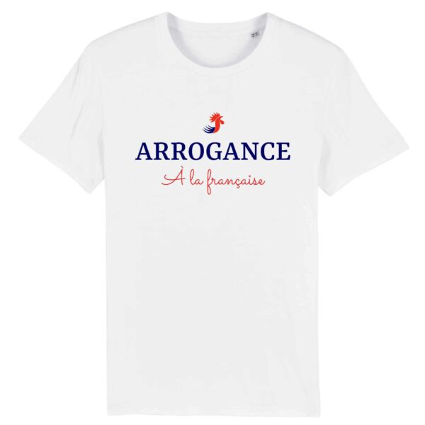 T-shirt Arrogance à la française - BIO